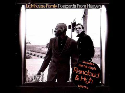 Lighthouse Family - Raincloud HQ Remix