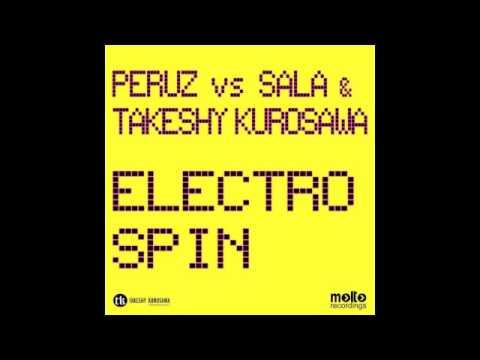 Peruz vs Matteo Sala & Takeshy Kurosawa-Electro Spin(M.Sala,Peruz,T.Kurosawa,M.Gubellini rmx)