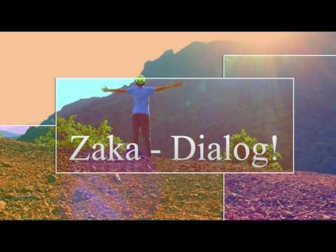 Zaka - Dialog /// (Official Music) /// Priemera 2017