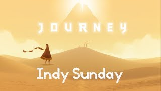 [Indy Sunday] [Ep 7] [Journey] [Full let's Play]