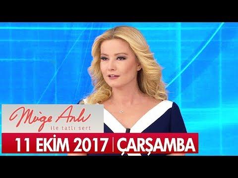Müge Anlı ile Tatlı Sert 11 Ekim 2017 - Tek Parça