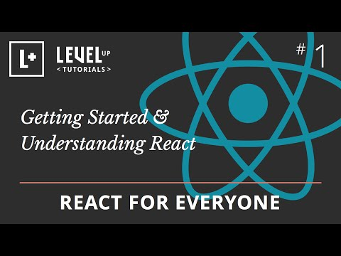 React For Everyone #1 - Getting Started &...