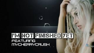 I'm Not Finished Yet (featuring Mycherrycrush)   Dubstep/funkstep    Royalty Free Music