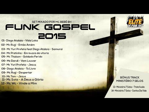 FUNK GOSPEL 2015 - MIXADO POR McBeBêBH