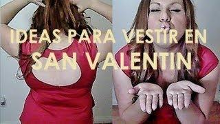 Ideas para vestir en San Valentin 14 de Febrero (Deacuerdo a tu estatus marital) Thumbnail
