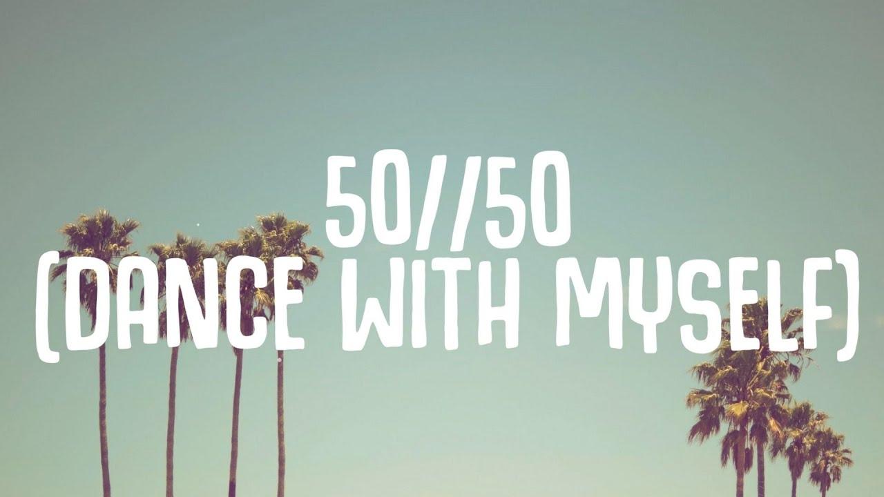Vantage - 50//50 (Dance With Myself) Lyrics (ft. Absofacto)