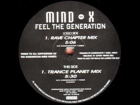 Mind X-Feel The Generation (Rave Chapter Mix)