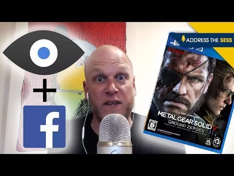 "Facebook's Oculus Buy, MGS5 Ground Zeroes' Length, and the ""Indie Golden Age"" - ADDRESS THE SESS"