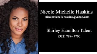 Nicole Michelle Haskins Acting Reel