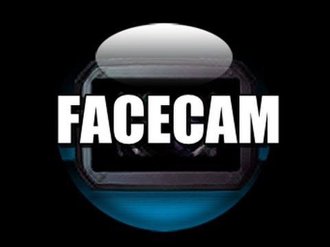 how to make a facecam video