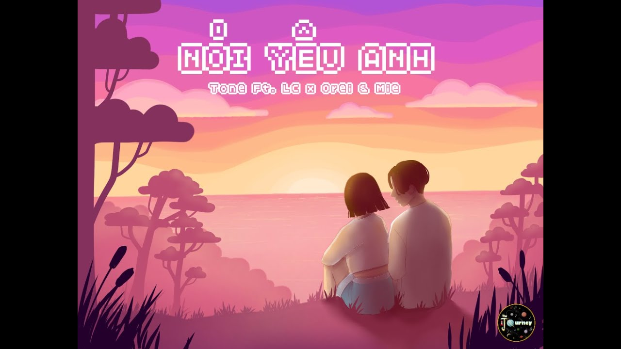 [OFFICAL AUDIO] Nói Yêu Anh – Tone Ft. LC x Orei & Mie (The Journey)