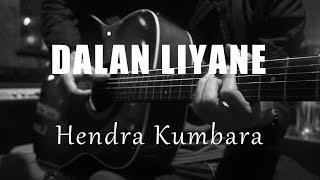 Download Lagu Dalan Liyane - Hendra Kumbara ( Acoustic Karaoke ) mp3