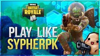 Comment SypherPK joue vraiment Fortnite (Fortnite Battle Royale)