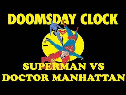 Superman Vs Doctor Manhattan!!!  (DOOMSDAY CLOCK by DC