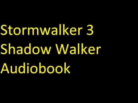 Stormwalker 3 Shadow Walker Audiobook