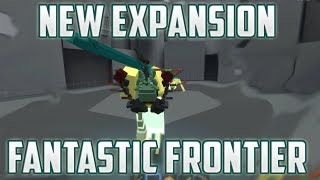 NEW EXPANSION FOR FANTASTIC FRONTIER | Roblox | Fantastic Frontier