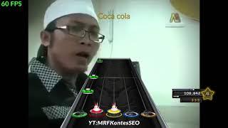 Coca Cola Koka Kola (Ust. Anwar Al-Abror) CLONE HERO CHART w/ lyric