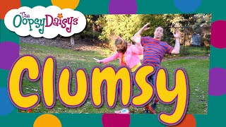 Clumsy | Hilarious Childrens Song | Oops! Ouch! Fell down! Bumped my head!