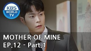 Mother of Mine   세상에서 제일 예쁜 내 딸 EP.12 - Part.1 [ENG, CHN, IND]