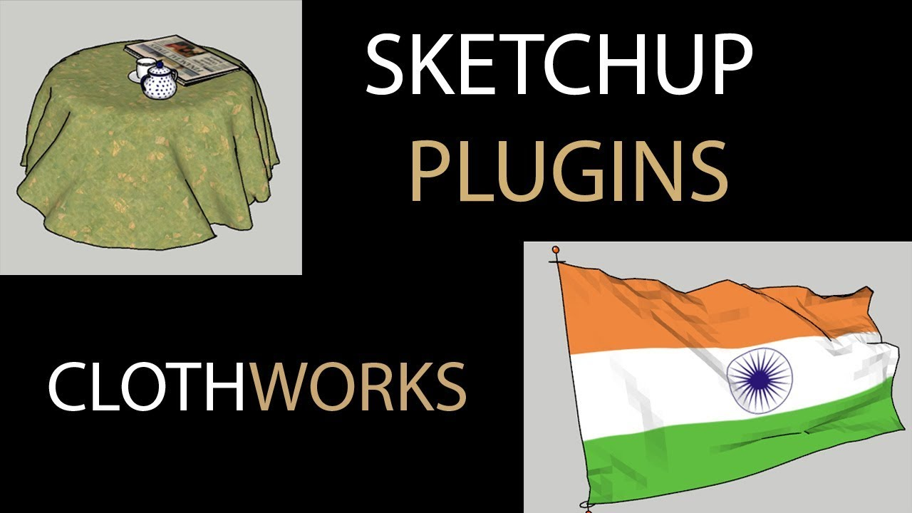 SKetchup Plugin- CLOTHWORKS