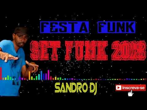 🔴SET FUNK 2018 🔴 MARÇO + DOWNLOAD BY SANDRO DJ