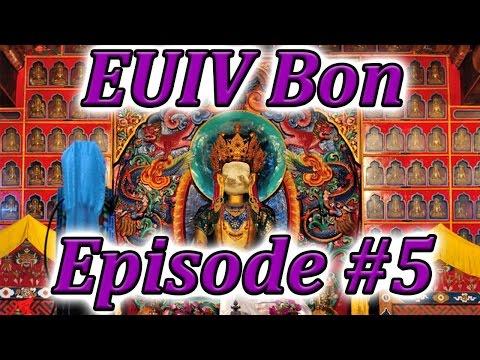 Let's Play EUIV Extended Timeline BON Episode 5 (Goodbye Nepal, hello BON)