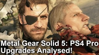 [4K] Metal Gear Solid 5 PS4 Pro Patch Tested: What Does It Actually Do?