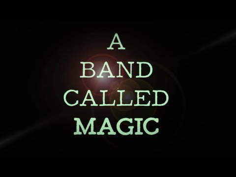 """A Band Called MAGIC"" | Live 10.5.13"