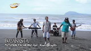 Bozarasta - Putusen Pacarmu [ OFFICIAL MUSIC VIDEO ]