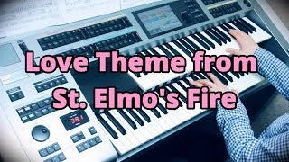 """Love Theme from  St. Elmo's Fire /  David Foster """"セント・エルモス・ファイアー""""愛のテーマ"""" エレクトーン"""