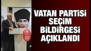 Vatan Partisi Seçim Bildirgesi açıklandı