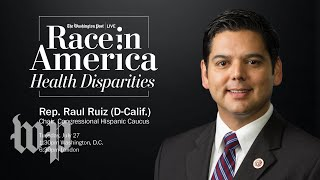 Rep. Raul Ruiz discusses long-standing barriers to health care in Latino community (Full Stream)
