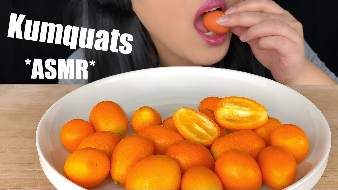 Asmr Kumquats Squishy And Crunchy Eating Sounds Weird Fruit To Eat No Talking Asmr Phan