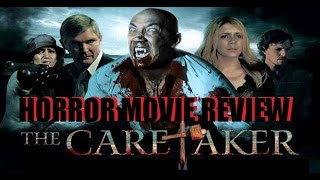 THE CARETAKER ( 2012 ) Horror Movie Review