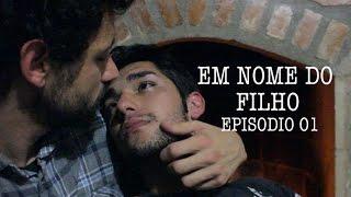 Em nome do filho - Série Gay - Episódio 01