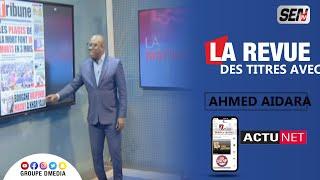 La Revue des Titres avec Ahmed Aidara du 23 Juin