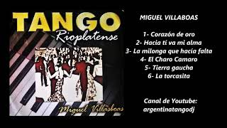 MIGUEL VILLASBOAS - VALSES & MILONGAS