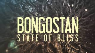 01. Bongostan - State of Bliss