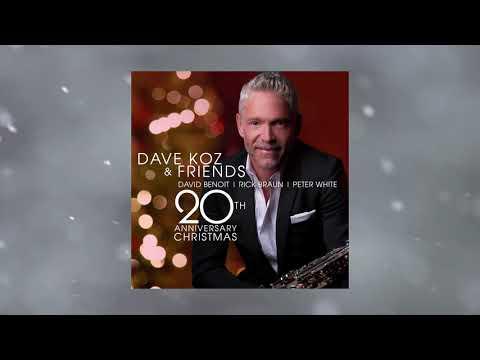 Christmas Time Is Here - Dave Koz 20th Anniversary Christmas