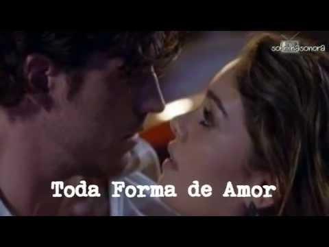 Toda Forma de Amor - Sambô - TRILHA SONORA SANGUE BOM - ABERTURA COMPLETA com letra