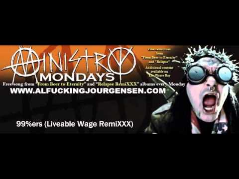 MINISTRY- 99%ers Liveable Wage RemiXXX