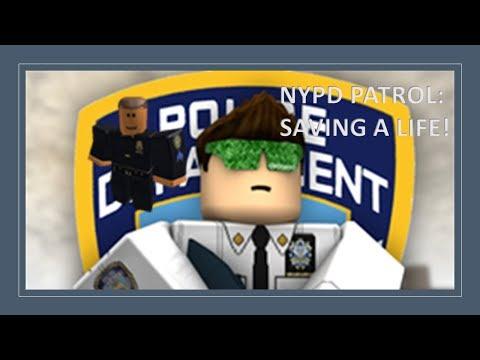 ROBLOX NYPD patrol (Saving a life)