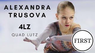ALEXANDRA TRUSOVA FIRST QUAD LUTZ 4Lz