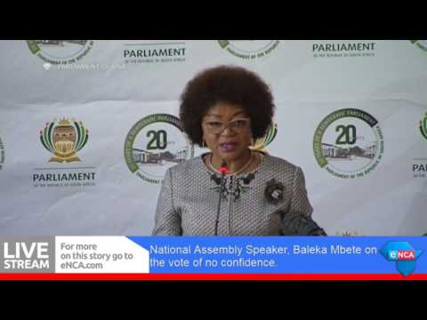 Baleka Mbete on the vote of no confidence