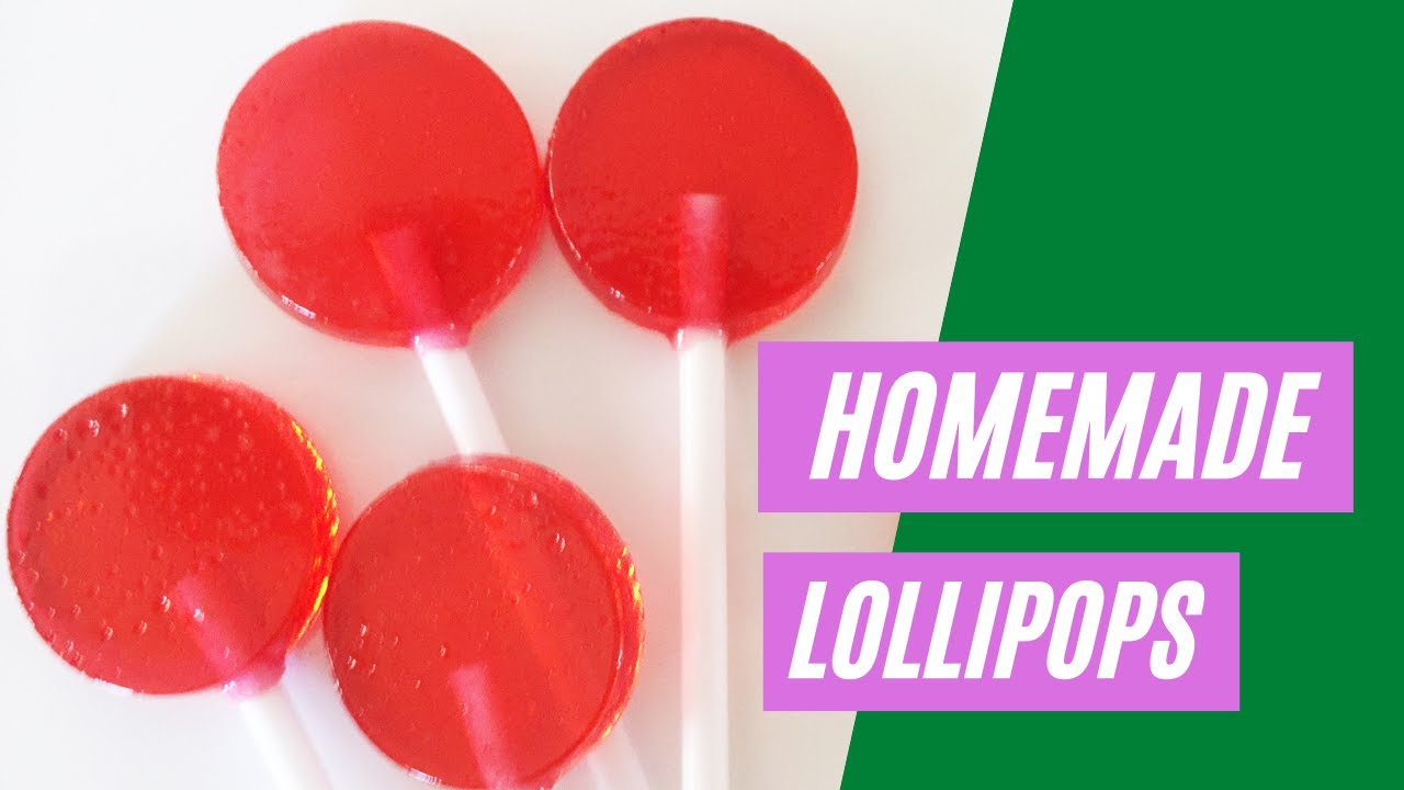How to Make Homemade Lollipops Recipe Lollypops Lolly