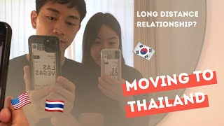 Moving to Thailand from Korea   Long Distance Relationship