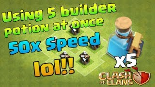 Using 5 builder potion at once Vs the reality-CLASH OF CLANS