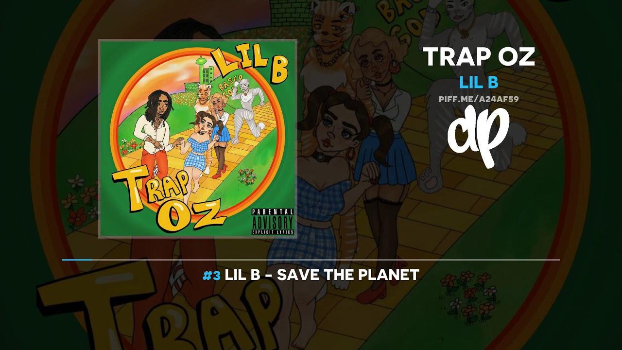 Lil B — Trap OZ (FULL MIXTAPE)