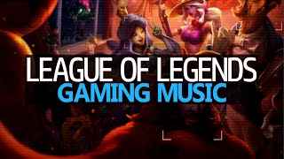 League of Legends Gaming Music Mix | URF 2016