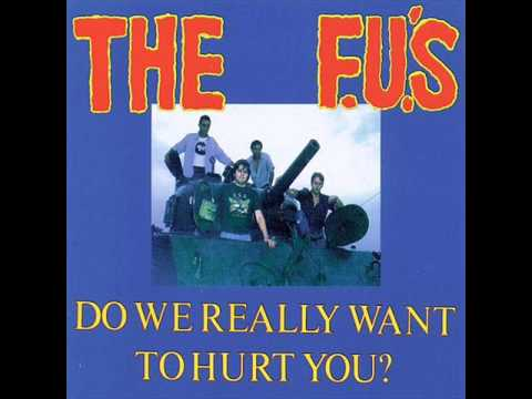 FU's - Do We Really Want To Hurt You mp3